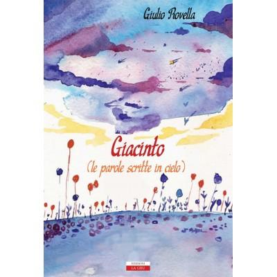 Giacinto (le parole scritte in cielo)