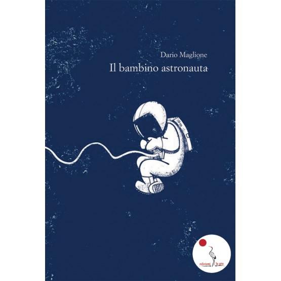 Il bambino astronauta