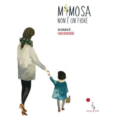 Mimosa non è un fiore